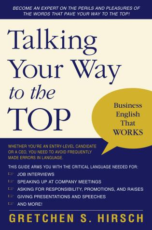 Cover image for the book Talking Your Way to the Top: Business English That Works