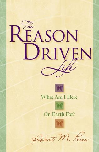 Cover image for the book The Reason Driven Life: What Am I Here on Earth For?