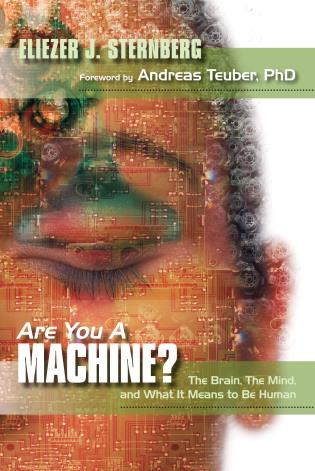 Cover image for the book Are You a Machine?: The Brain, the Mind, And What It Means to Be Human