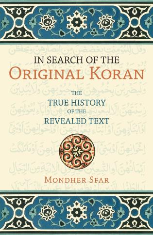 Cover image for the book In Search of the Original Koran: The True History of the Revealed Text
