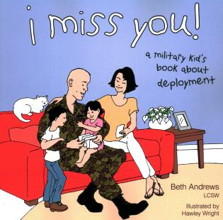 Cover image for the book I Miss You!: A Military Kid's Book About Deployment