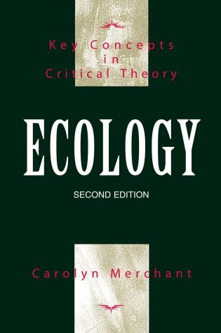 Cover image for the book Ecology: Key Concepts in Critical Theory