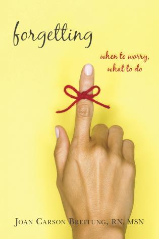 Cover image for the book Forgetting: When to Worry, What to Do