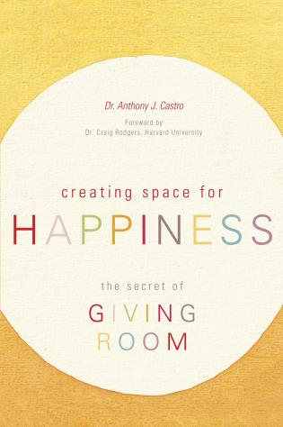Cover image for the book Creating Space for Happiness: The Secret of Giving Room