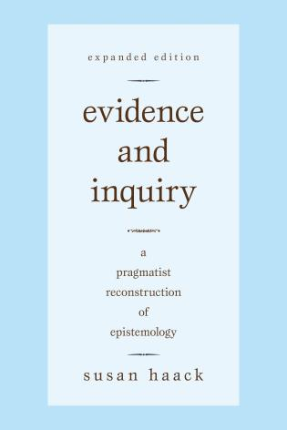 Cover image for the book Evidence and Inquiry: A Pragmatist Reconstruction of Epistemology