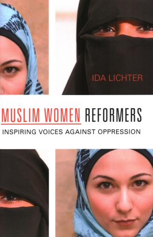 Cover image for the book Muslim Women Reformers: Inspiring Voices Against Oppression