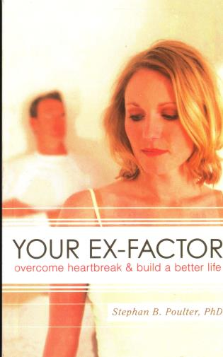 Cover image for the book Your Ex-factor: Overcome Heartbreak & Build a Better Life