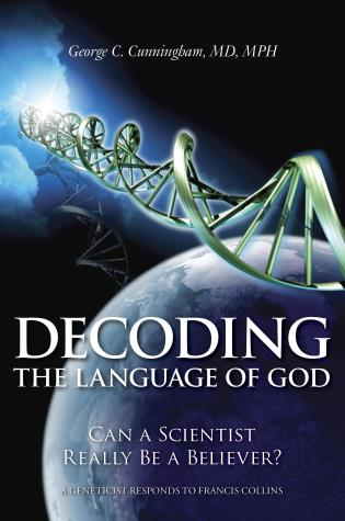 Cover image for the book Decoding the Language of God: Can a Scientist Really Be a Believer?: A Geneticist Responds to Francis Collins