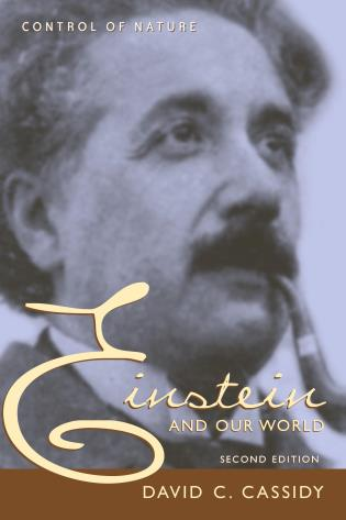 Cover image for the book Einstein And Our World: Control of Nature