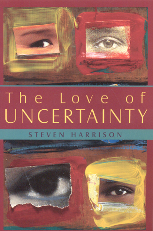 The Love of Uncertainty