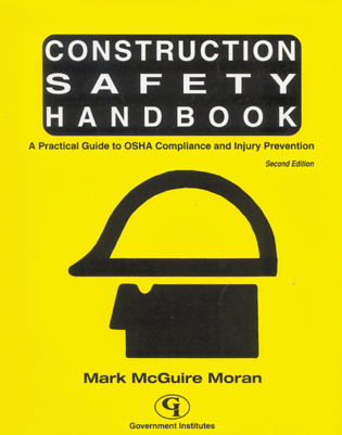 Cover image for the book Construction Safety Handbook: A Practical Guide to OSHA Compliance and Injury Prevention, Second Edition