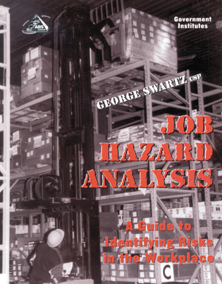 Cover image for the book Job Hazard Analysis: A Guide to Identifying Risks in the Workplace