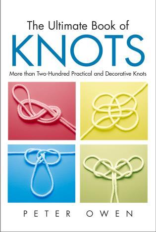Cover image for the book Ultimate Book of Knots: More Than Two-Hundred Practical And Decorative Knots, First Edition