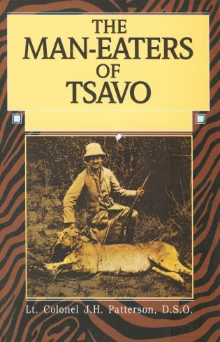 Cover image for the book Man-Eaters of Tsavo, First Edition
