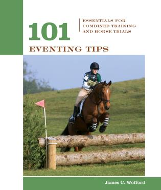 Cover image for the book 101 Eventing Tips: Essentials For Combined Training And Horse Trials