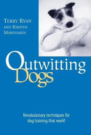 Cover image for the book Outwitting Dogs, First Edition