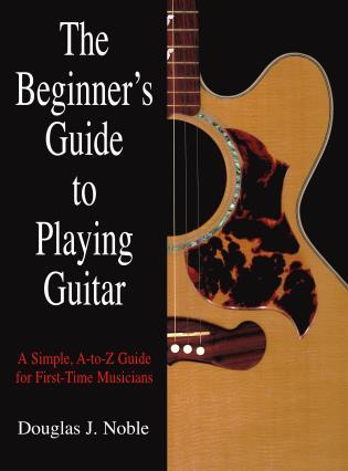 beginner s guide to playing guitar a simple a to z guide for first rh rowman com beginners guide to playing the electric guitar beginners guide to playing the guitar youtube