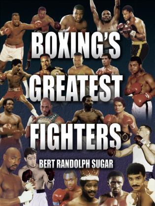 Cover image for the book Boxing's Greatest Fighters