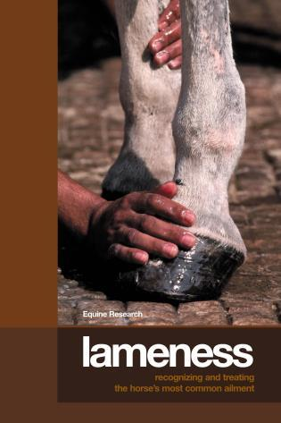 Cover image for the book Lameness: Recognizing And Treating The Horse's Most Common Ailment