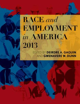 Cover image for the book Race and Employment in America 2013
