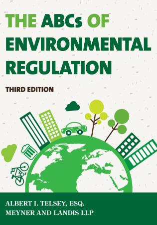 Cover image for the book The ABCs of Environmental Regulation, Third Edition