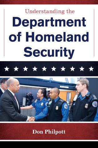 Cover image for the book Understanding the Department of Homeland Security