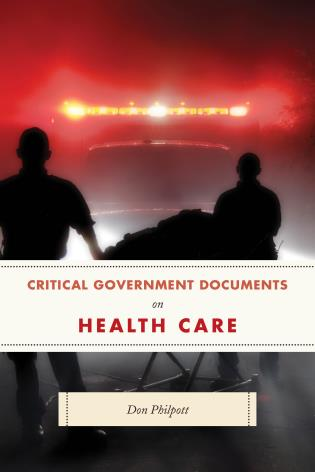 Cover image for the book Critical Government Documents on Health Care