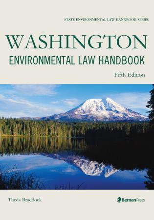 Cover image for the book Washington Environmental Law Handbook, Fifth Edition