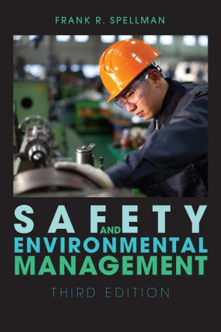 Cover image for the book Safety and Environmental Management, Third Edition