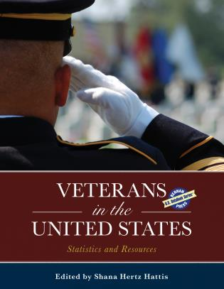 Cover image for the book Veterans in the United States: Statistics and Resources