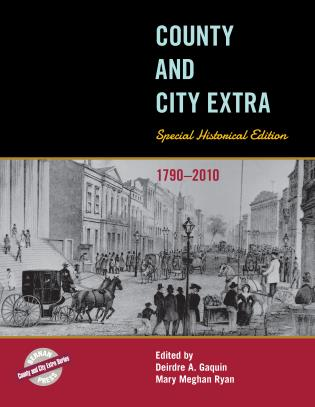 Cover image for the book County and City Extra: Special Historical Edition, 1790-2010