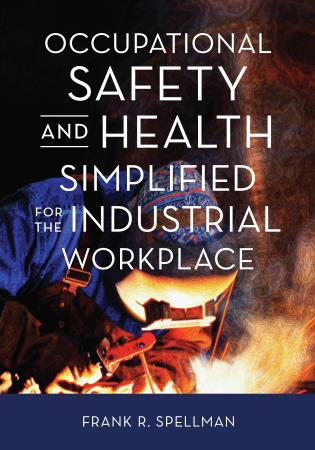 Cover image for the book Occupational Safety and Health Simplified for the Industrial Workplace