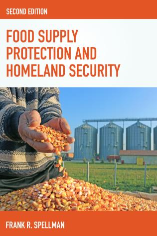 Cover image for the book Food Supply Protection and Homeland Security, Second Edition