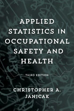 Cover image for the book Applied Statistics in Occupational Safety and Health, Third Edition