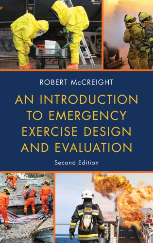 Cover image for the book An Introduction to Emergency Exercise Design and Evaluation, Second Edition