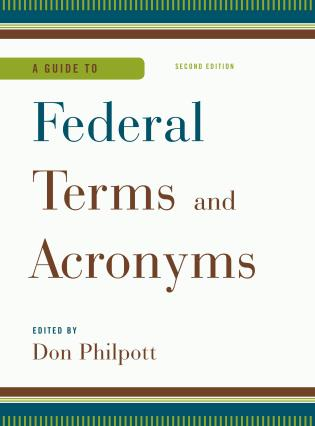 Cover image for the book A Guide to Federal Terms and Acronyms, Second Edition