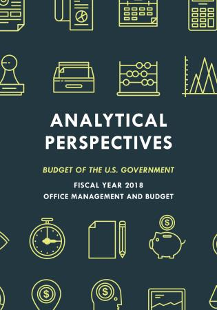 Cover image for the book Analytical Perspectives: Budget of the U.S. Government Fiscal Year 2018