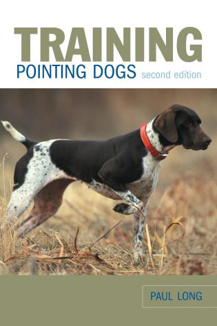 Cover image for the book Training Pointing Dogs, Second Edition