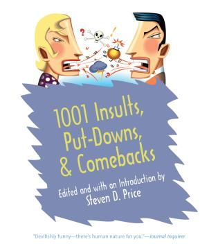 Cover image for the book 1001 Insults, Put-Downs, & Comebacks