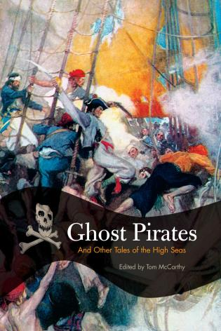 Cover image for the book Ghost Pirates: And Other Tales Of The High Seas