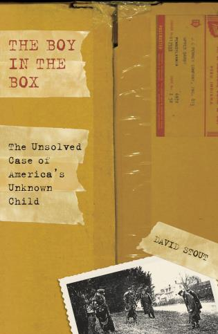 Cover image for the book Boy in the Box: The Unsolved Case Of America's Unknown Child