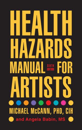 Cover image for the book Health Hazards Manual for Artists, 6th Edition