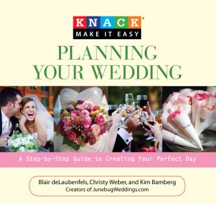 Cover image for the book Knack Planning Your Wedding: A Step-By-Step Guide To Creating Your Perfect Day