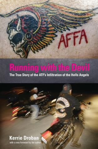Cover image for the book Running with the Devil: The True Story Of The Atf's Infiltration Of The Hells Angels