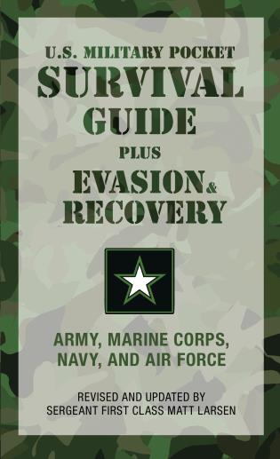 Cover image for the book U.S. Military Pocket Survival Guide: Plus Evasion & Recovery