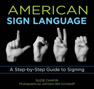 Cover image for the book Knack American Sign Language: A Step-By-Step Guide To Signing