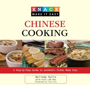 Cover image for the book Knack Chinese Cooking: A Step-By-Step Guide To Authentic Dishes Made Easy