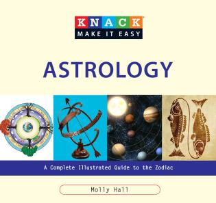 Cover image for the book Knack Astrology: A Complete Illustrated Guide To The Zodiac