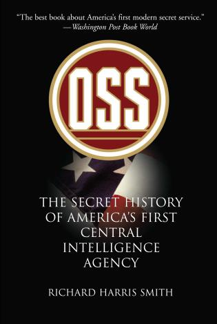 OSS: The Secret History of America's First Central