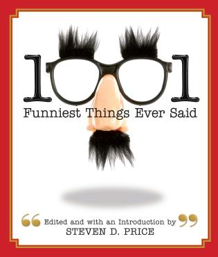 Cover image for the book 1001 Funniest Things Ever Said
